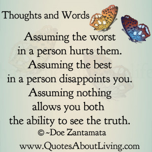 assuming the worst in a person hurts them assuming the best in a ...