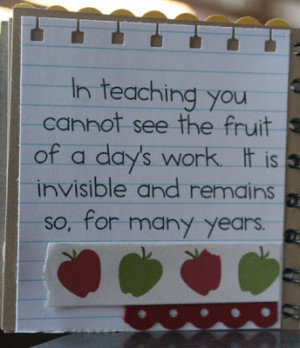 Teacher Quotes are nice to include. You find many quotes for teachers ...