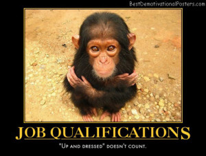 job-qualifications-interview-humor-chimpanzee-best-demotivational ...