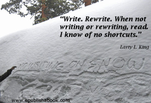 Quotes for Writers – Larry L. King