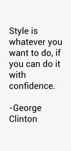 George Clinton Quotes & Sayings