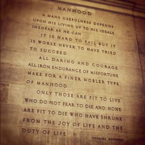 ... Roosevelt - #Manhood Manhood, Theodore Roosevelt, Leadership Quotes