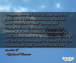Progress never defines its ultimate objective but