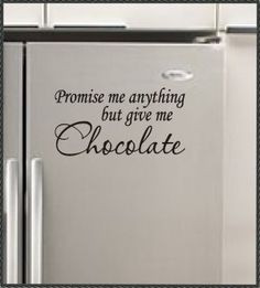 chocolate quotes and sayings - Google Search
