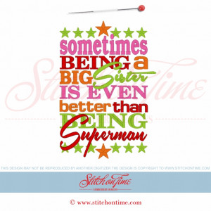 5673 Sayings : Being A Big Sister Is Even Better than... 5x7 £2.00p