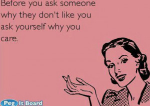 Ask yourself why you care