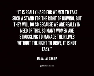 quote-Manal-al-Sharif-it-is-really-hard-for-women-to-62888.png