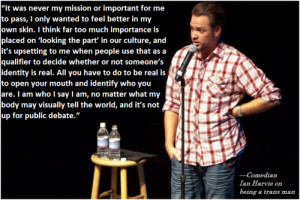 LGBTQ* Best Quotes of 2011Comedian Ian Harvie(read more at Advocate ...