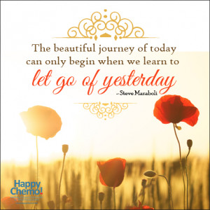 Cancer Quote | Let Go Of Yesterday