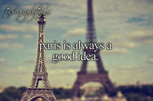 ... just girly things, justgirlythings, paris, photography, picture, quote