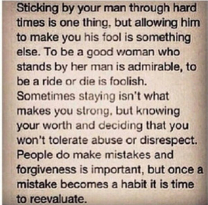 your worth, do not tolerate disrespect. Lying, manipulating, cheating ...