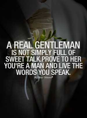 Love Quotes For Him - A real gentleman is not simply
