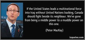 If the United States leads a multinational force into Iraq without ...
