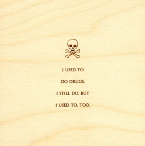 Funny Quotes on Wood