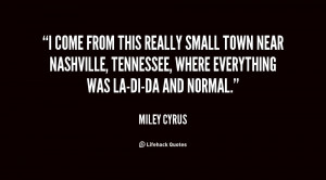 Come From This Really Small Town Near Nashville Tennessee Where