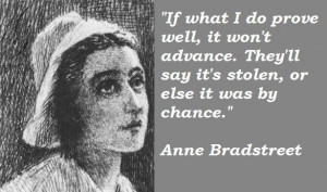 Anne bradstreet famous quotes 5