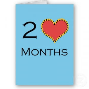 hellogiggles:Happy 2nd month anniversary.