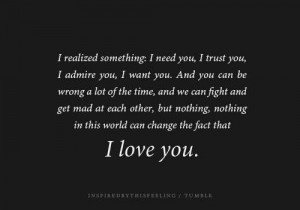 ... something i need you i trust you i admire you i want you quote