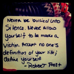 Robert frost, quotes, sayings, silence, define yourself