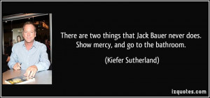 More Kiefer Sutherland Quotes
