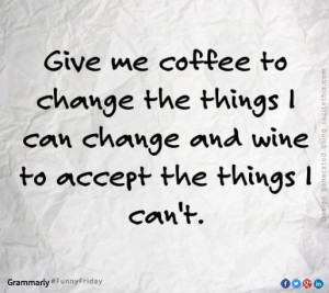 Coffee & wine... My two favourite things.