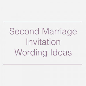 Wedding Gift Etiquette For Second Marriages : 2nd Marriage Invitation Quotes Simple Marriage Quotes Inspirational ...