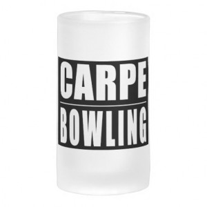 Funny Bowlers Quotes Jokes : Carpe Bowling Coffee Mugs