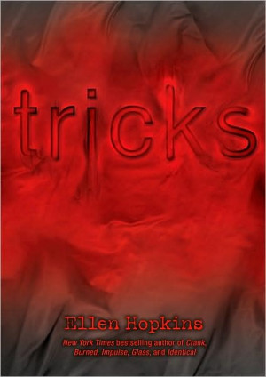Tricks by Ellen Hopkins (Hardcover)
