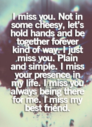 Miss Your Presence In MY Life - Missing You Quote