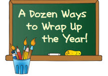 Useful End of School Year Worksheets, Printables,and Checklists