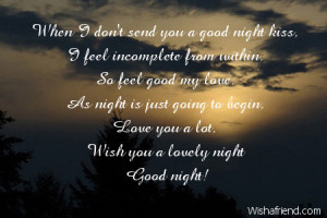 Sexy Good Night Quotes For Him So feel good my love, as night