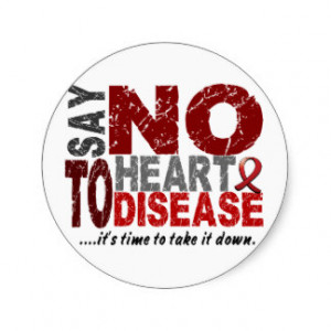 Say NO To Heart Disease 1 Round Sticker