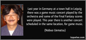 Last year in Germany at a town hall in Leipzig there was a game music ...