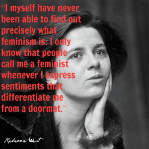 Feminist doormat Rebecca West quote