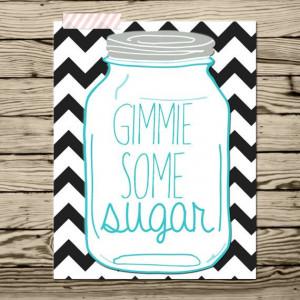 ... Southern Sayings, Sugar Kitchens, Humor Prints, Cute Kitchens Sayings