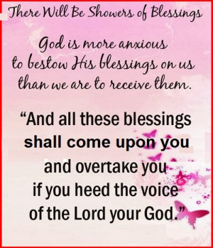 God is more anxious to beston his blessings on us than we are to ...