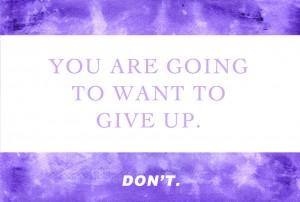 Motivational Quote: Don't Quit