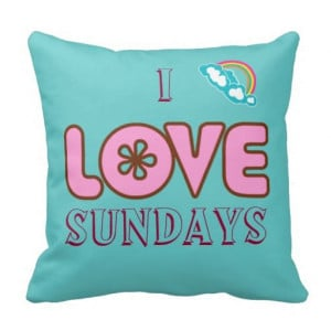 love Sundays Quote Pillows