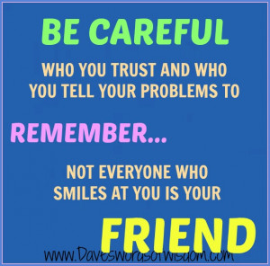 Careful Who You Trust And