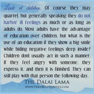 ... quotes, Dalai Lama Quotes, negative feeling quotes, children quotes