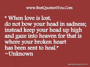 ... Into Heaven For That Is Where Your Broken Heart Has Been Sent To Heal