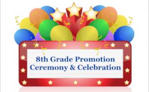 8th Gr Promotion and Celebration