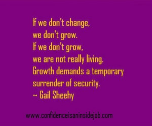 inspiration #motivation #quote Gail Sheehy