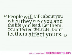 people-will-talk-about-you-when-they-envy-life-quotes-sayings-pictures ...