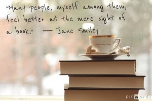... , Books Quotes, True Words, Reading Books, Jane Smiley, Dreams Life