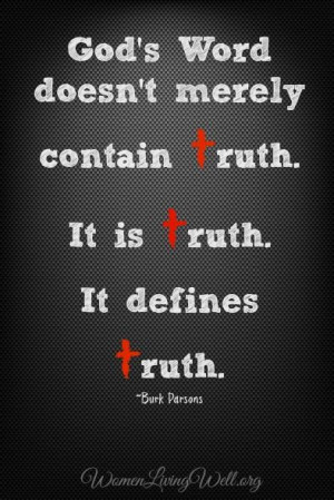 ... the Bible Absolute Truth? 5 Ways to Defend Truth - Women Living Well