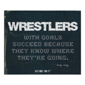 Wrestlers with Goals Succeed in Denim > Motivational poster with # ...