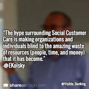 Esteban Kolsky – Top Social Customer Care Quotes