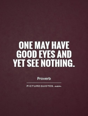 Eye Quotes Proverb Quotes