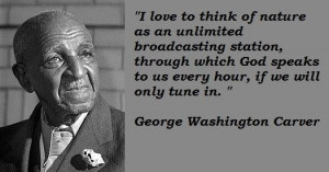 George Washington Carver Quotes About God George washington carver